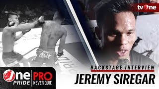 [Backstage Interview] Jeremy Siregar - One Pride Pro Never Quit FN #18