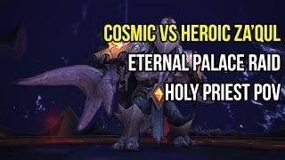 Cosmic vs Heroic Za'Qul, Eternal Palace (Holy Priest PoV)