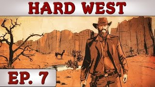 Hard West - Ep. 7 - Reverend Ashmore | Gameplay / Let