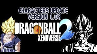 DRAGON BALL XENOVERSE 2 MOD PC - LIST CHARACTERS UPDATE (V1.08)