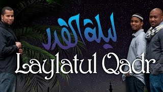 Native Deen - Laylatul Qadr (lyrics Video)