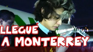 LLEGUÉ A MONTERREY   Monterrey #1