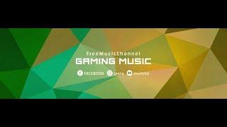 FMC Live Stream 🎵 Gaming Music Radio | FreeMusicChannel| Dubstep, Trap, EDM, Electro House