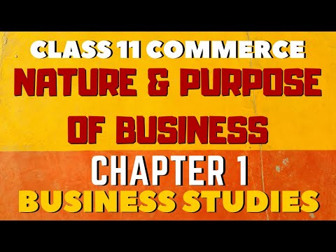 NATURE AND PURPOSE OF BUSINESS    BUSINESS STUDIES    CBSE 11 COMMERCE