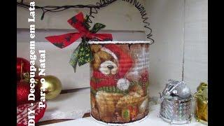 DIY – Decoupagem em Lata para o Natal
