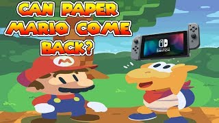 Can Paper Mario Come Back?