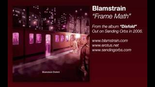 Blamstrain - Frame Math