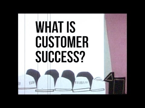 What is Customer Success?