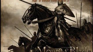 Mount & Blade : jogo badass