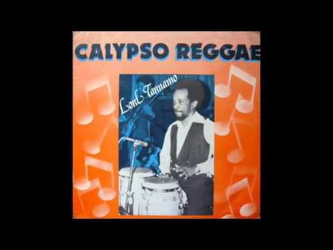 Lord Tanamo  Calypso Reggae