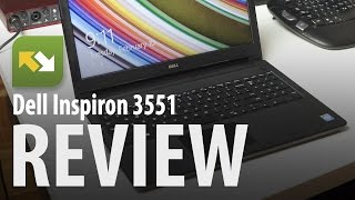 Dell Inspiron 15 3000 (3551) : Review