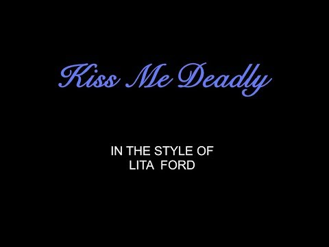 Lita Ford - Kiss Me Deadly - Karaoke