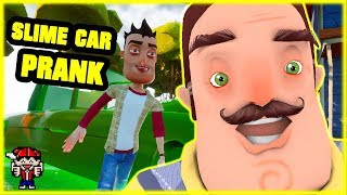 SLIME PRANK ON NEIGHBOR'S CAR! - Hello Neighbor Prank Wars