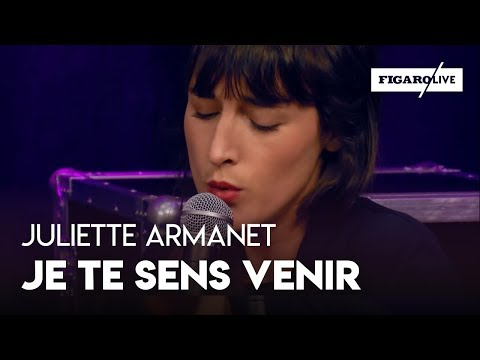 Juliette Armanet - «Je Te Sens Venir»