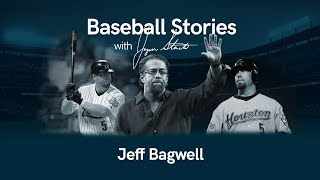 Baseball Stories - Ep. 19 Jeff Bagwell