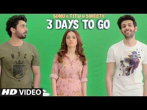Sonu Ke Titu Ki Sweety ► 3 Days To Go (In Cinemas) | Releasing On 23rd February 2018