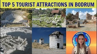 Top 5 Tourist attractions in Bodrum /Turkey - Places that you must see in Bodrum!