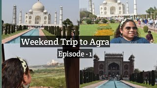 Agra-Weekend trip from Delhi for 2 days    4k video   visit to Taj Mahal and red fort