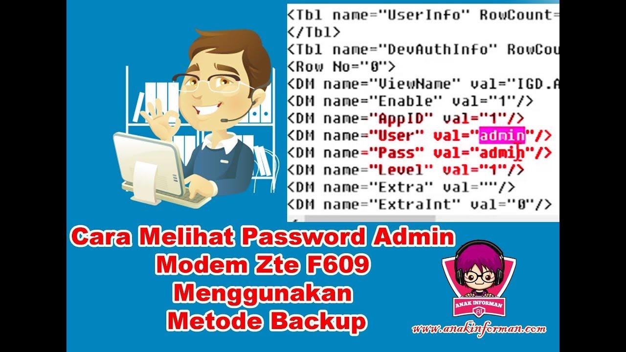 Cara Melihat Password Admin Modem Zte F609 Dengan Metode Backup Youtube