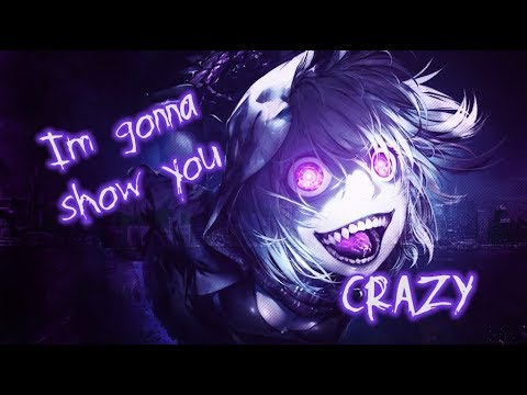 【Nightcore】→ I'm Gonna Show You Crazy || Lyrics