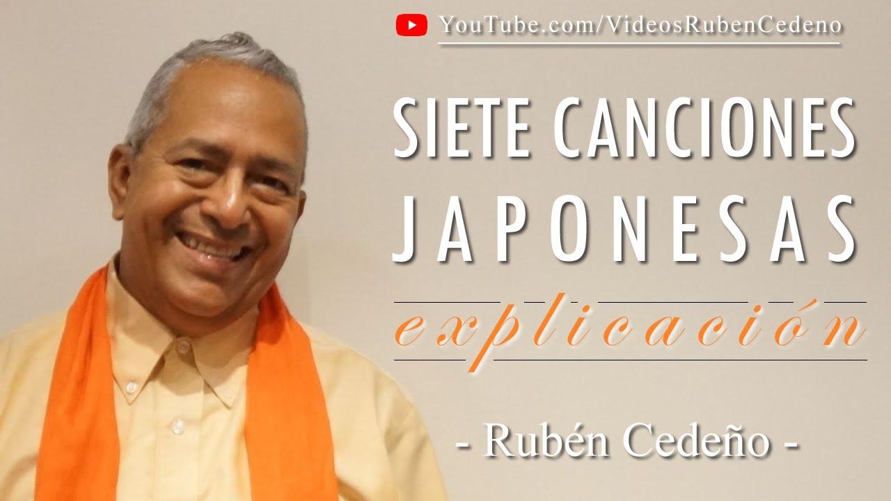 SIETE CANCIONES JAPONESAS: EXPLICACION, Rubén Cedeño