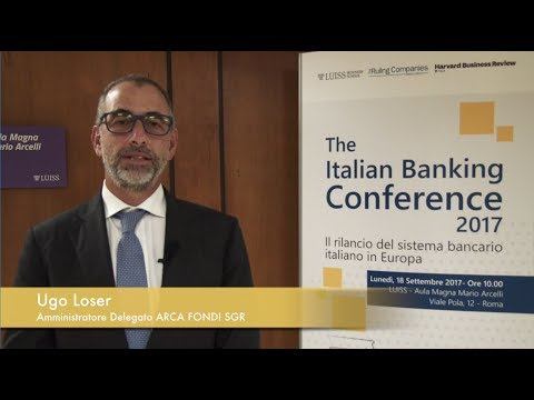 Ugo Loser - The Italian Banking Conference 2017