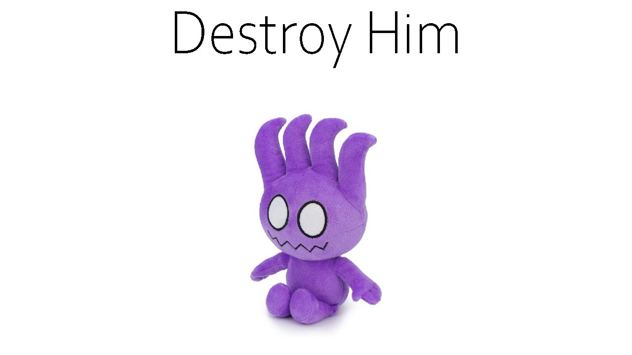 Destroy Him