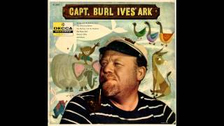Burl Ives - The Bird Courting Song (The Leather-Winged Bat)
