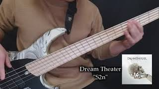 "Dream Theater - ""S2n"" Bass cover"
