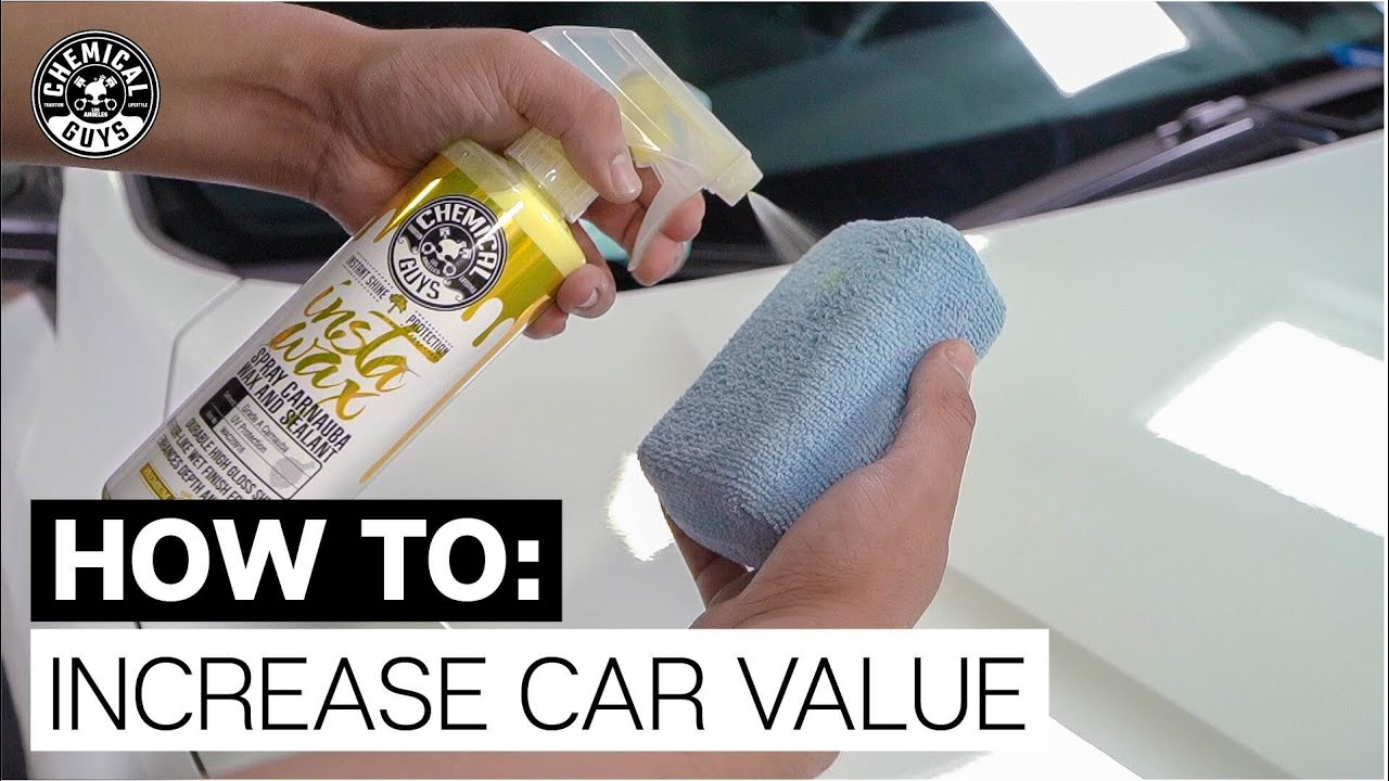 Top 5 Tips: How To Increase Vehicle Value! - Chemical Guys