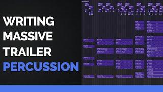 Writing MASSIVE Percussion for Trailer Music