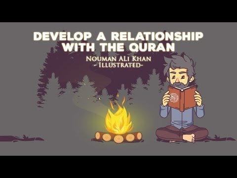 Develop a relationship with the Quran   Nouman Ali Khan   illustrated
