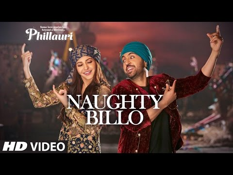Thumbnail: Phillauri : Naughty Billo Video Song | Anushka Sharma, Diljit Dosanjh | Shashwat Sachdev | T-Series