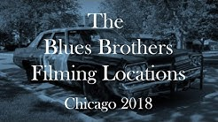 The Blues Brothers Filming Locations 2018 (4k UHD final version)