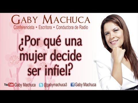 ¿Por qué una mujer decide ser infiel con Gaby Machuca