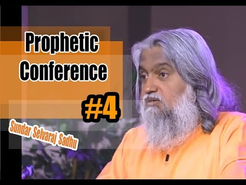 Sundar Selvaraj Sadhu October 29, 2017 ★ Prophetic Conference #4 ★ sundar selvaraj prophecy