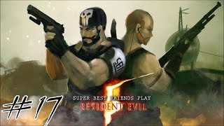 Two Best Friends Play Resident Evil 5 (Part 17)