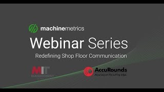 Redefining Shopfloor Communication Webinar Recording