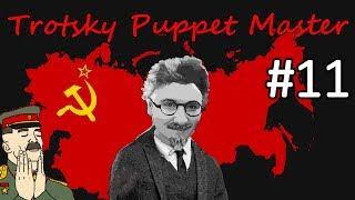 HoI4 - Road to 56 - Soviet Union - Trotsky the Puppeteer - Part 11