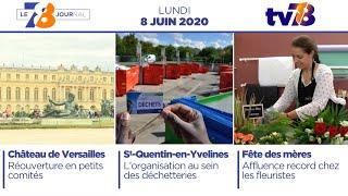7/8 Le journal. Edition du lundi 8 juin 2020