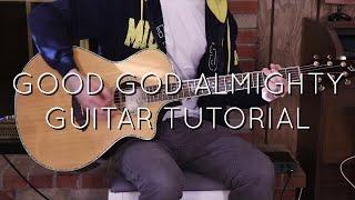 Crowder - Good God Almİghty Acoustic Guitar Tutorial