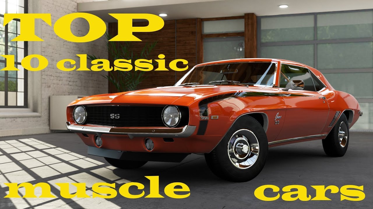 Top 10 Classic Muscle Cars - YouTube