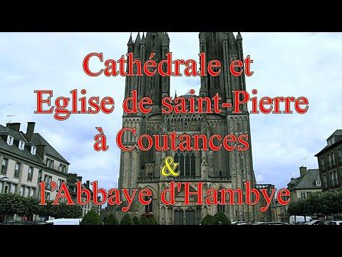 CATHEDRALE DE COUTANCES ET ABBAYE D'HAMBYE