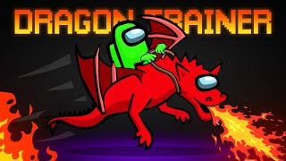 New DRAGON TRAINER ROLE In AMONG US!