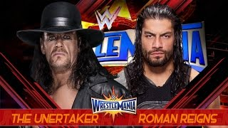 Undertaker Vs Roman Reigns - Wrestlemenia 33 Promo - HD