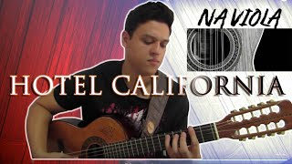 Baixar Hotel California na Viola Caipira (BRAZILIAN VIOLA) The Eagles  - Victor Hugo (Cover)