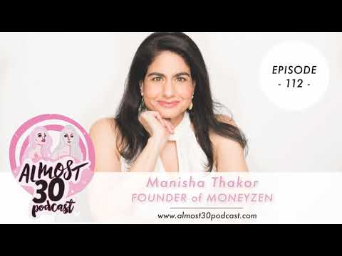 Ep 112 - Manisha Thakor on Empowering Women to Build Financial Strength, Get Out of Debt + Marry...