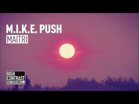 M.I.K.E. Push - Maitri [High Contrast Recordings]