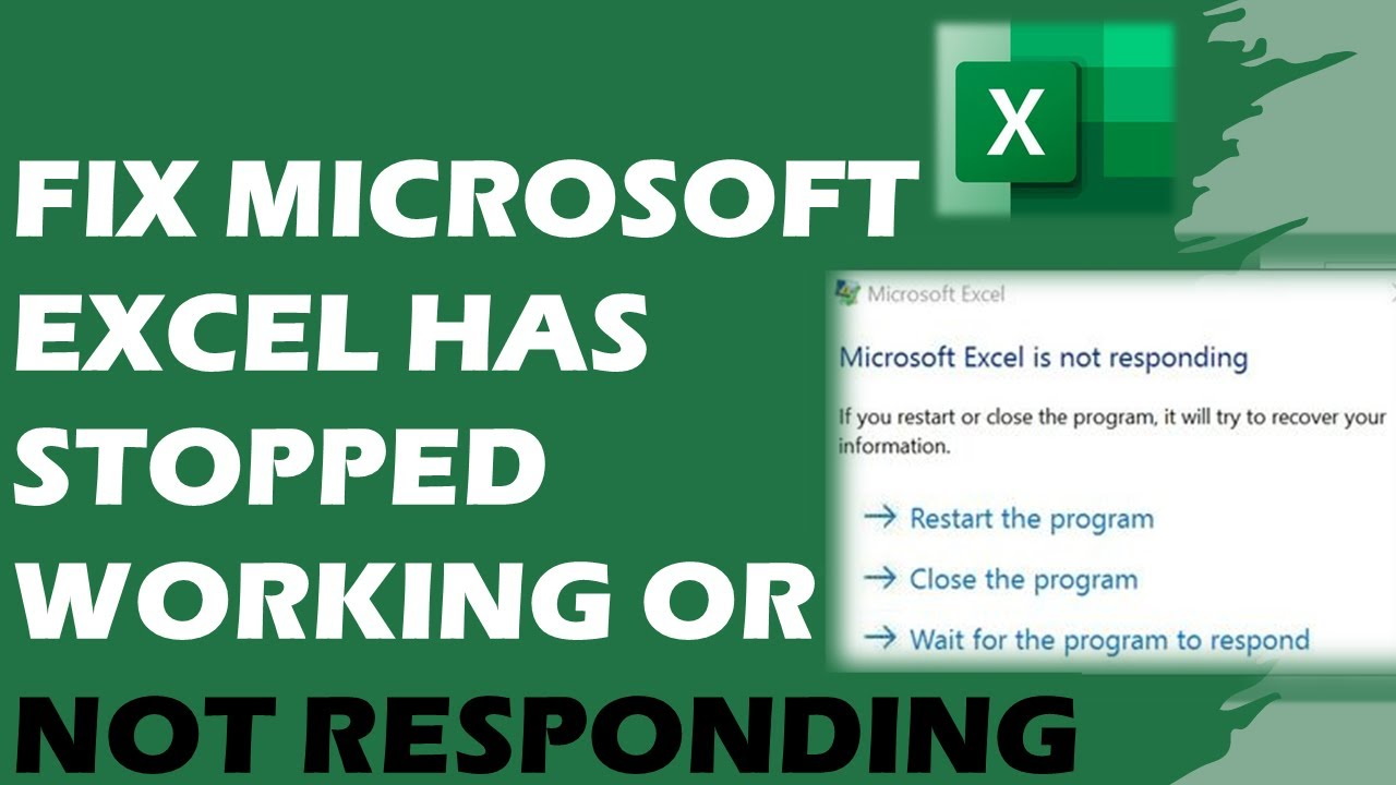 How To Fix Microsoft Excel Has Stopped Working or Not Responding