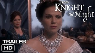 From Knight to Night Trailer #2 | A Swan Queen FanFiction Story | Regina & Emma | Once Upon A Time